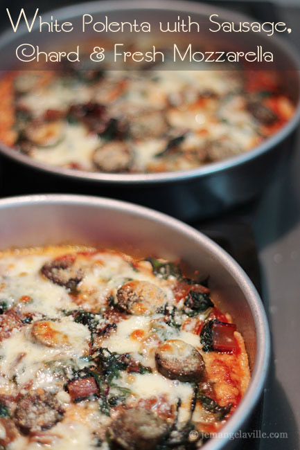 White Polenta with Sausage, Chard and Fresh Mozzarella