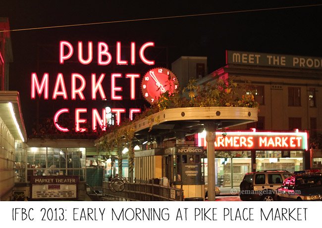 IFBC Seattle: Pike Place Market at 5AM