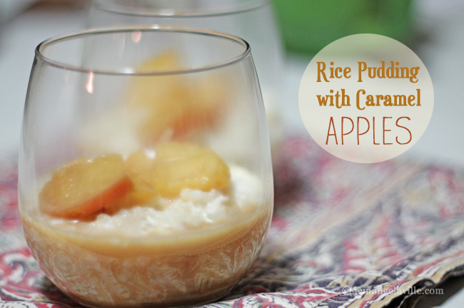 French Fridays with Dorie: Rice Pudding with Caramel Apples