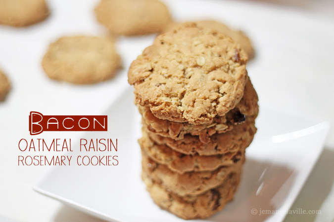 Bacon Oatmeal Raisin Rosemary Cookies « Je Mange la Ville