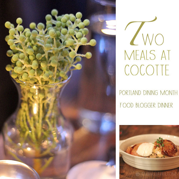 Cocotte: PFA/Blogger Dinner, Portland Dining Month, and In the Kitchen...